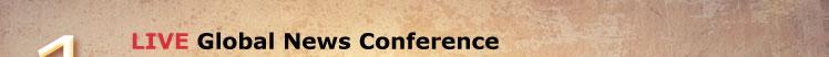 LIVE Global News Conference