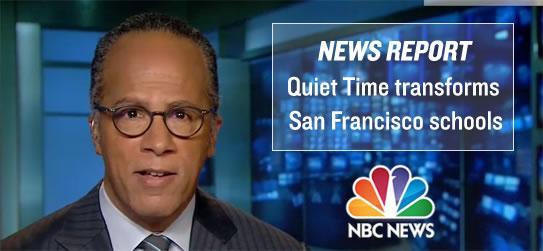 News Report: Quiet Time transforms San Francisco schools