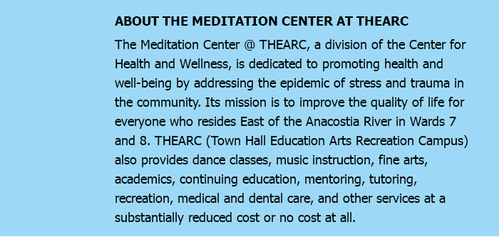 ABOUT THE MEDITATION CENTER AT THEARC